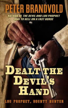 Dealt the Devil's Hand av Peter Brandvold (Heftet)