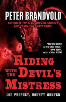 Riding with the Devil's Mistress av Peter Brandvold (Heftet)