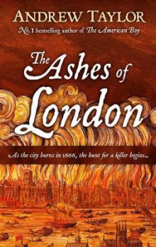 Ashes of London av Andrew Taylor (Innbundet)