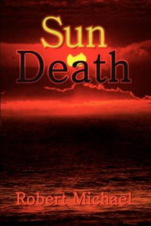 Sun Death av Robert Michael (Heftet)