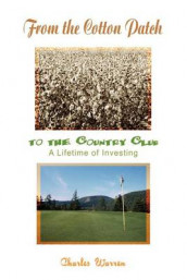 From the Cotton Patch to the Country Club av Charles Warren (Heftet)