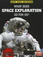 What Does Space Exploration Do for Us? av Neil Morris (Heftet)