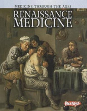 Renaissance Medicine (Medicine Through the Ages) av Nicola Barber (Innbundet)