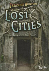 Lost Cities (Treasure Hunters) av Nicola Barber (Innbundet)