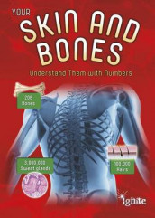 Your Skin and Bones: Understand Them with Numbers (Your Body by Numbers) av Melanie Waldron (Heftet)