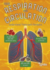 Your Respiration and Circulation: Understand Them with Numbers (Your Body by Numbers) av Melanie Waldron (Heftet)