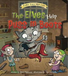 The Elves Help Puss in Boots av Paul Harrison (Innbundet)