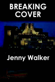 Breaking Cover av Jenny Walker (Heftet)