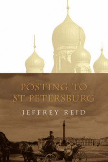 Posting to St Petersburg av Jeffrey Reid (Heftet)