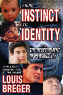 From Instinct to Identity av Louis Breger (Heftet)