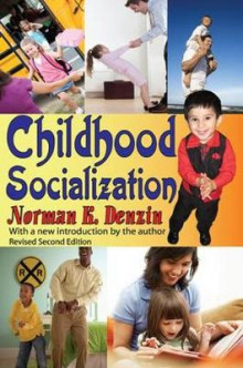 Childhood Socialization av James Garbarino og Norman K. Denzin (Heftet)