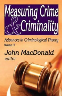 Measuring Crime and Criminality av John MacDonald (Innbundet)