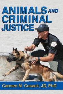 Animals and Criminal Justice av Carmen M. Cusack (Innbundet)