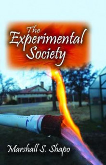 The Experimental Society av Marshall S. Shapo (Innbundet)