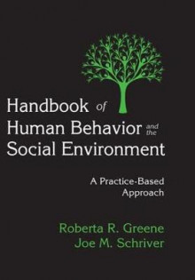 Handbook of Human Behavior and the Social Environment av Roberta R. Greene og Joe M. Schriver (Heftet)