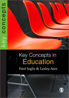 Key Concepts in Education av Jon Nixon, Lesley Aers og Fred Inglis (Heftet)