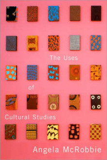 The Uses of Cultural Studies av Angela McRobbie (Heftet)