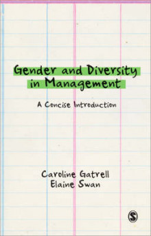 Gender and Diversity in Management av Caroline Gatrell og Elaine Swan (Heftet)
