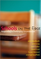 Schools on the Edge av Jane Cullen, David Frost, John M Gray, John MacBeath, Susan Steward og Sue Swaffield (Heftet)