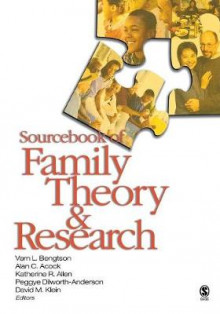 Sourcebook of Family Theory and Research av Vern L. Bengtson, Alan C. Acock, Katherine R. Allen, Peggye Dilworth-Anderson og David M. Klein (Heftet)