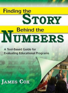 Finding the Story Behind the Numbers av James Cox (Innbundet)