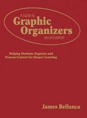 A Guide to Graphic Organizers av James A. Bellanca (Innbundet)