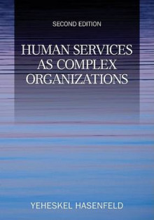 Human Services as Complex Organizations av Yeheskel Hasenfeld (Heftet)