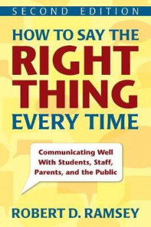How to Say the Right Thing Every Time av Robert D. Ramsey (Heftet)