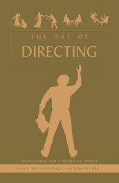 The Art of Directing av Ralph Bellas, Christina Kirk og John W Kirk (Heftet)