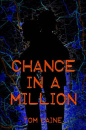 Chance in a Million av Tom Caine (Heftet)