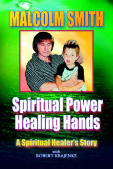 Spiritual Power, Healing Hands av M. Smith (Heftet)