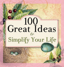 100 Great Ideas to Simplify Your Life av Candy Paull (Heftet)