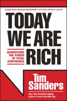 Today We Are Rich av Tim Sanders (Innbundet)