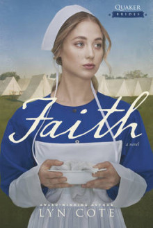Faith av Lyn Cote (Heftet)