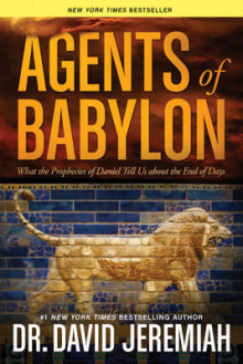 Agents of Babylon av Dr David Jeremiah (Heftet)