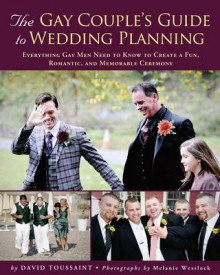Gay Couple's Guide to Wedding Planning av David Toussaint (Heftet)