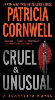 Cruel and Unusual av Patricia D Cornwell (Heftet)