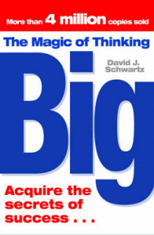 The Magic of Thinking Big av David J. Schwartz (Heftet)