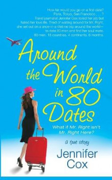Around the World in 80 Dates av Jennifer Cox (Heftet)
