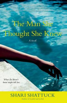 The Man She Thought She Knew av Shari Shattuck (Heftet)