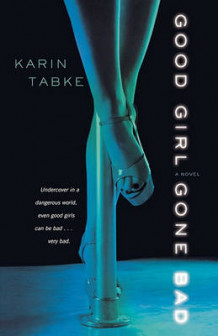 Good Girl Gone Bad av Karin Tabke (Heftet)