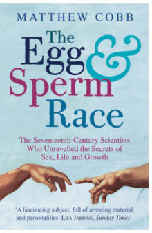 The Egg and Sperm Race av Matthew Cobb (Heftet)