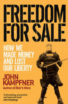 Freedom For Sale av John Kampfner (Heftet)