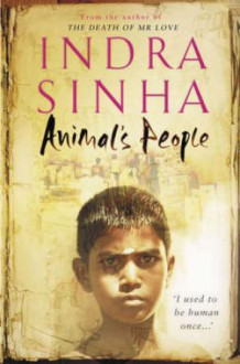 Animal's people av Indra Sinha (Heftet)