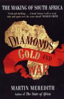 Diamonds, gold and war av Martin Meredith (Heftet)