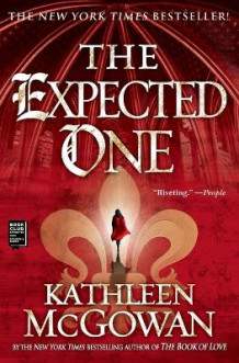 Expected One av Kathleen McGowan (Heftet)