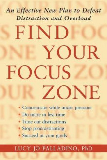 Find Your Focus Zone av Lucy Jo Palladino (Heftet)