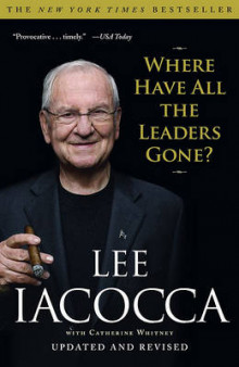 Where Have All the Leaders Gone? av Lee Iacocca (Heftet)
