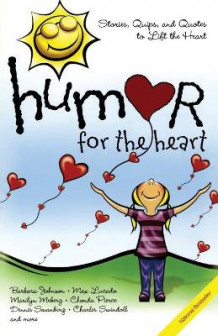 Humor for the Heart av Max Lucado og Marilyn Meberg (Heftet)
