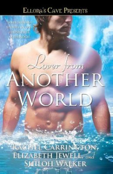 Lover from Another World av Rachel Carrington, Elizabeth Jewell og Shiloh Walker (Heftet)